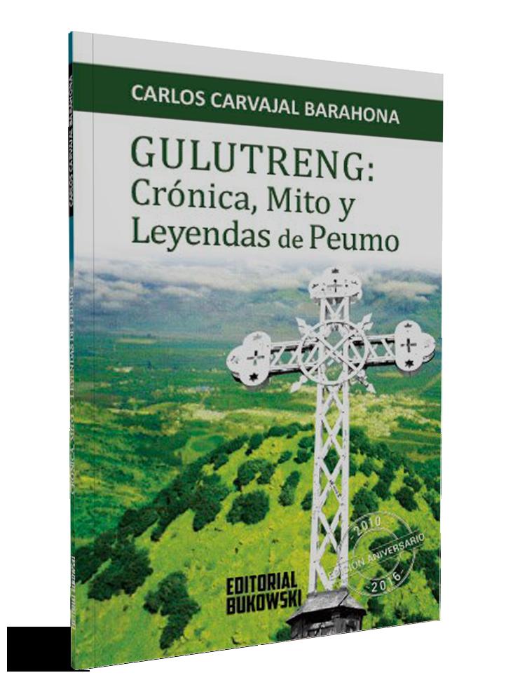 Gulutreng-cronica-mito-y-leyendas-de-Peumo-Carlos-Carvajal-Barahona